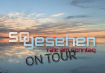 So gesehen – Talk am Sonntag on Tour